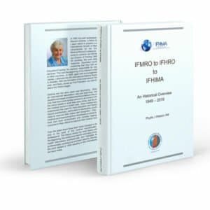 IFMRO to IFHRO to IFHIMA - An Historical Overview 1949 – 2019